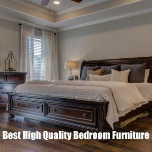 Best High Quality Bedroom Furniture